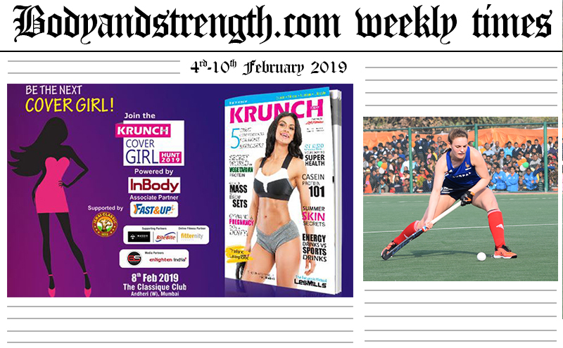 Bodyandstrength.com Weekly Times: 4th February to 10th February 2019