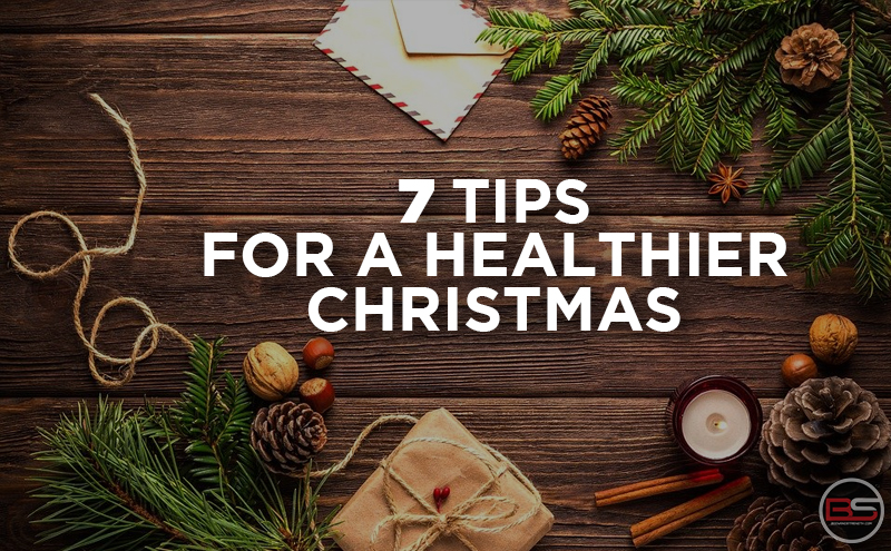 Top 7 Tips for a Healthier Christmas