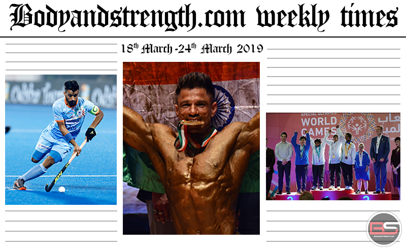 Bodyandstrength.com Weekly Times: 18th March to 24th March 2019