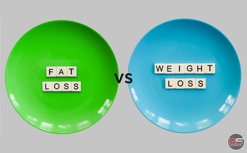 Fat loss or Weight loss - What's Healthy?