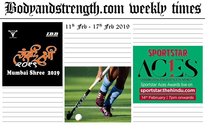 Bodyandstrength.com Weekly Times: 11th February to 17th February 2019