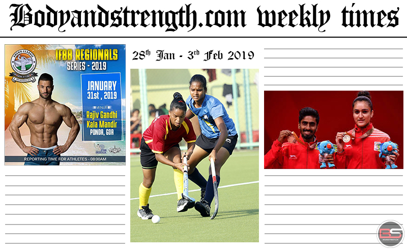 Bodyandstrength.com Weekly Times: 28th January to 3rd February 2019