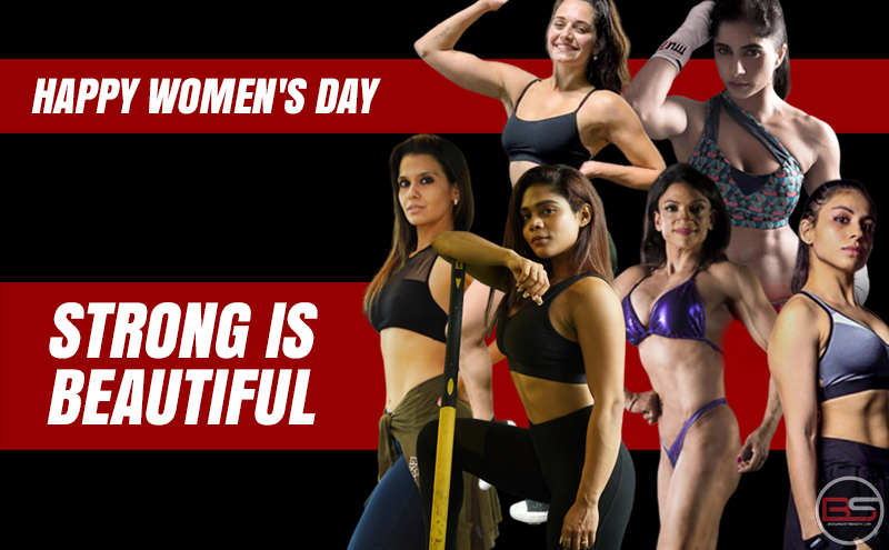 Strong is Beautiful – Women's Day Special