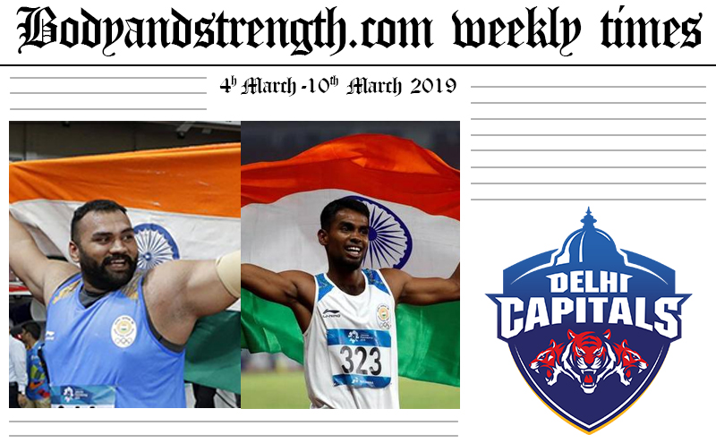 Bodyandstrength.com Weekly Times: 4th March to 10th March 2019
