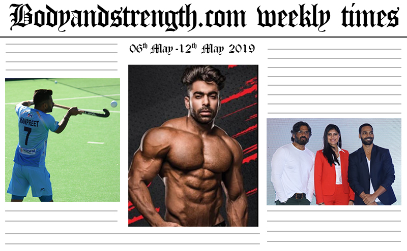 Bodyandstrength.com Weekly Times: 6th May to 12th May 2019