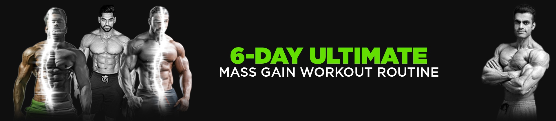 6-Day Ultimate Mass Gain Workout Routine